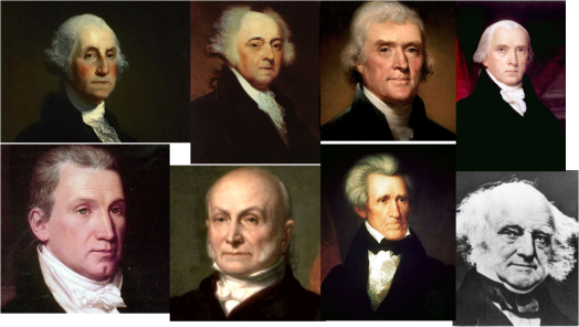 George Washington-John Adams-Thomas Jefferson-James Madison-James Monroe-John Quincy Adams-Andrew Jackson-Martin Van Buren