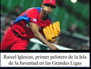 Raisel primero Isla en MLB