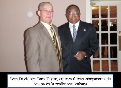 Iván Davis y Tony Taylor