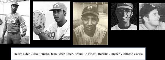 Romero, Pérez, Vinent, Boricua y Alfredo García
